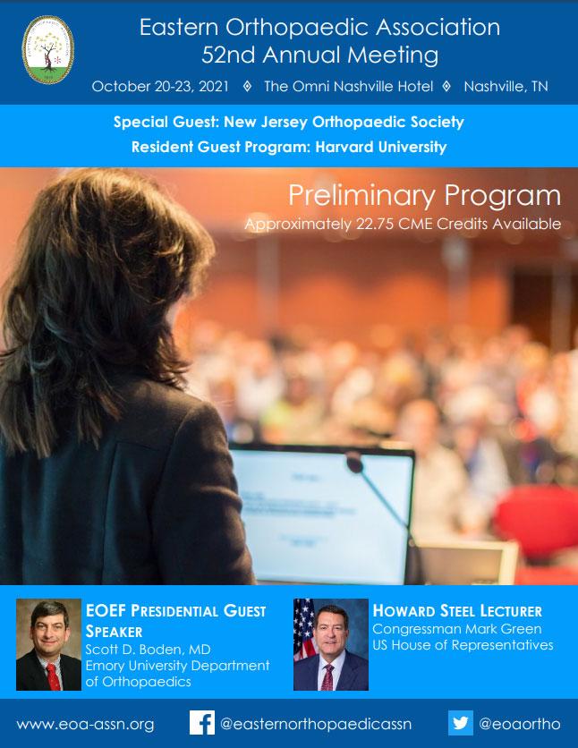 Eastern Orthopaedic Association 52nd Annual Meeting - October 20-23, 2021, Nashville, TN